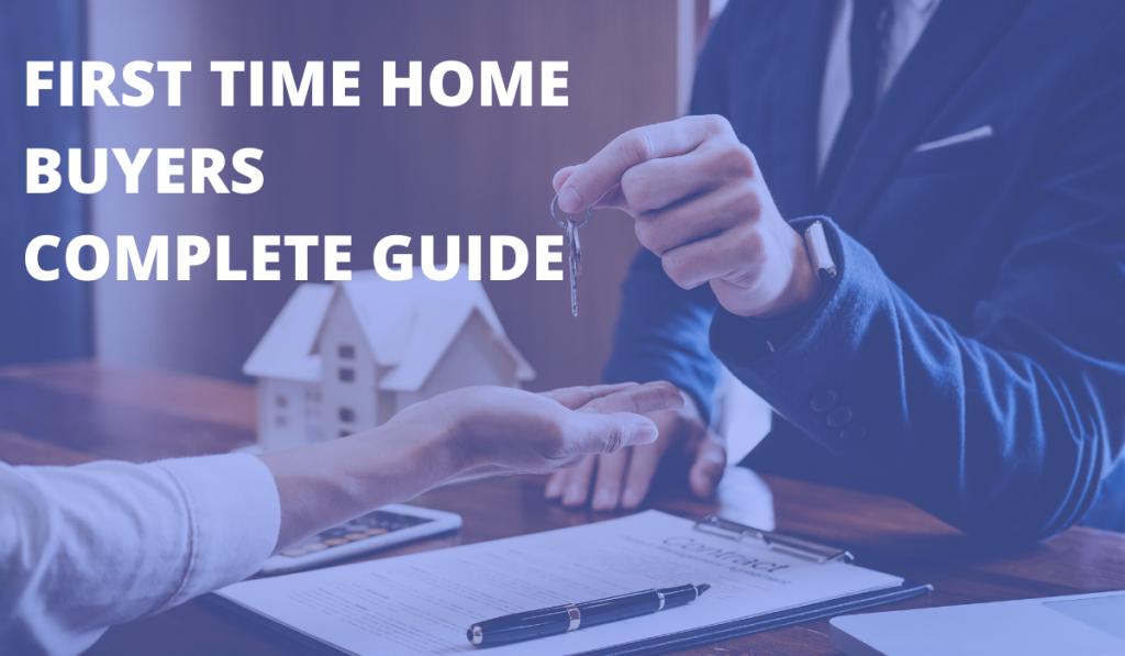 home-buyers-guide-first-time-home-buyers-complete-guide